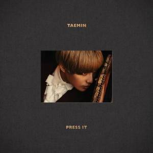 Taemin - Press It