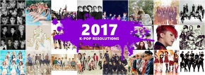 K-Pop New Year's Resolutions: 10 Things I Want To See Happen In 2017