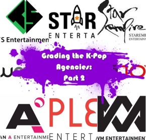 Grading the K-Pop Agencies: Part Two (Plan A, Pledis, Star Empire, Starship, Top, TS, WM, Woollim)