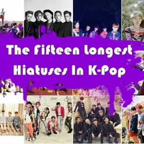 The Fifteen Longest K-Pop Hiatuses (post-2016)