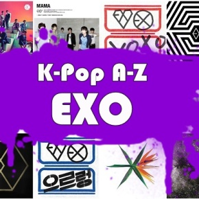 K-Pop A-Z Review: EXO – Walk On Memories