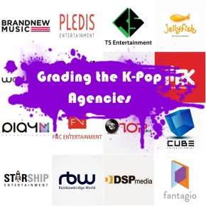 Grading the K-Pop Agencies 2019: Part One (Brand New, Cube, DSP, Fantagio, FNC, Jellyfish, MBK, Play M)