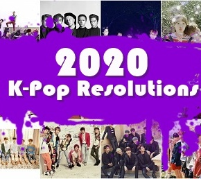 K-Pop New Year's Resolutions: 10 Things I Want To See Happen In2020