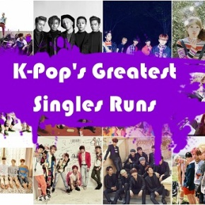 K-Pop's Greatest Singles Runs