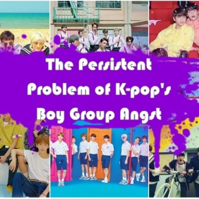 The Persistent Problem of K-Pop's Boy Group Angst