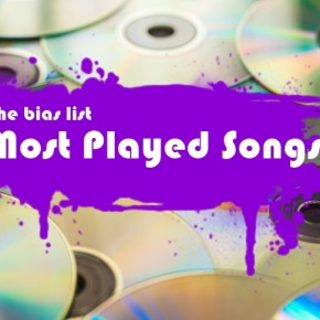 The Bias List's Most-Played K-Pop & J-PopSongs