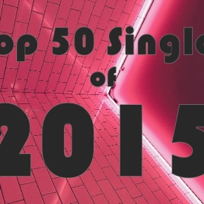 The Top 50 K-Pop Songs of 2015 (Day Five:10-1)