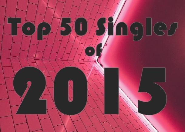 Top 50 Singles of 2015