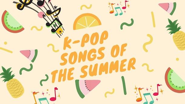 K-Pop Songs of the Summer
